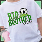 SOCCER BIG BROTHER SHIRT PERSONALIZED SHIRT PERSONALIZED NAME