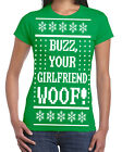 531 Buzz Your Girlfriend Ugly Christmas Sweater womens T-shirt woof home movie
