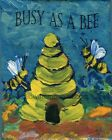 Busy As A Bee Beehive Inspirational Country Wall Art Print
