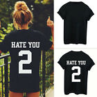 Hate You 2 Tumblr Blogger Hipster T-Shirt Fashion Women Black Shirt Blouse Tops