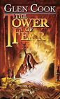 The Tower of Fear by Glen Cook (2007, Paperback)