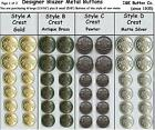 1 Set of Designer Mens  Blazer Metal Buttons -Gold - Ant Brass - Pewter - Silver