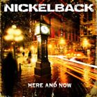 Nickelback - Here And Now NEW LP