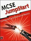 MCSE JumpStart: Computer and Network Basics Donald  Lisa Paperback