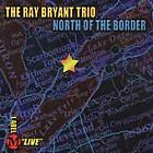 North of the Border by Ray Bryant (CD, Jun-2001, Label M)