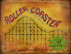 ROLLER COASTER  VINTAGE STYLE FUNFAIR CIRCUS METAL SIGN: 3 SIZES TO CHOOSE