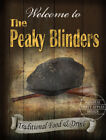 THE PEAKY BLINDERS   VINTAGE STYLE  METAL PUB  SIGN  :3 SIZES  TO CHOOSE FROM