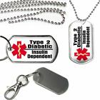 Medical Alert Type 2 Insulin Dependent Diabetic Dog Tag on Key Chain or Necklace