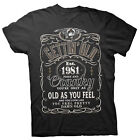 Gettin' Old Pissy And Cranky - Est. 1981 - 37th Birthday Gift T-shirt - 002