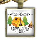 Camping With a Good Chance of Drinking Glass Top Clip On Key Chain Camper