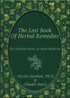The Lost Book of Remedies (paperback with color pictures)