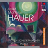Josef Matthias Hauer: Melodies and Preludes for Well-tempered... SACD NEW