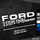 Ford 3 Steps to Heaven Sticker / Decal - Multiple sizes & colours - Tractor