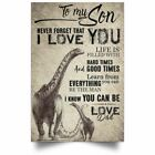 Dinosaur Art Decor To My Son Poster Love Dad - Father Son Motivation Quotes
