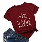 TN0055-12  Casual Women's top be kind letter printed O-neck short sleeve T-shirt