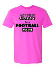 Can't Hide My Crazy I'm a Football Mom - Unisex - Short Sleeve T-Shirt