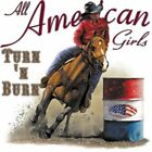 "Horse Rodeo ""AMERICAN GIRLS TURN 'N BURN"" 50/50 Gildan/Jerzees T SHIRT"