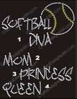 Pick SOFTBALL DIVA/MOM/PRINCES/QUEEN Rhinestone Iron On
