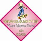 Personalised Grandaughter On Board Car Window Sign
