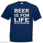 Beer For Life Not Just For Christmas Funny Mens T Shirt 12 Colours Size S - 3XL