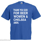 Beer Women Chelsea Adults Mens T Shirt 12 Colours  Size S - 3XL