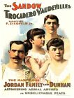 9560.The sandow trocadero vaudevilles.jordan family.POSTER.decor Home Office art