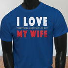 Life Humor Dont Husband I Love My Wife Funny Mens Blue T-Shirt