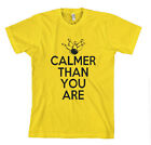 CALMER THAN YOU ARE Yellow Cotton Unisex Adult T-Shirt Tee Top  image