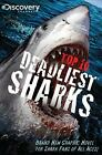 Discovery Channels Top 10 Deadliest Sharks GN (Discovery Channel Books), , Good