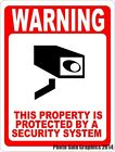 Warning This Property Protected by Security System Sign. Size & Material Options