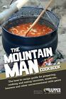 The Mountain Man Cookbook: Recipe guide for game / NEW & FREE SHIP