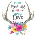 Plant Kindness Grow Love  Tshirt   Sizes/Colors