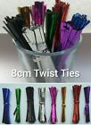 Metallic Twist ties 8cm Choice 6 Colours or Mixed Lot Ideal for Sweet Bags