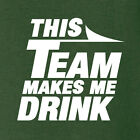 New York Jets funny football t-shirt THIS TEAM MAKES ME DRINK $11.99 USD on eBay