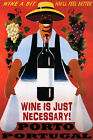 WINE A BIT YOU'LL FEEL BETTER PORTO PORTUGAL WINERY TRAVEL VINTAGE POSTER REPRO