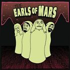 The Earl of Mars - The Earl of Mars ex-Hangnail ex-Decomposed ex-Centurion Ghost