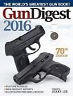 Gun Digest 2016  by Jerry Lee * FREE SHIPPING