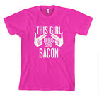 THIS GIRL NEEDS SOME BACON Unisex Adult T-Shirt Tee Top
