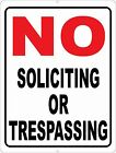 No Soliciting No Trespassing Sign. Size Options. Stop Solicitors Trespassers