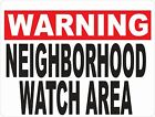 Warning Neighborhood Watch Area Sign. Size Options. Crime Watch Neighborhoods