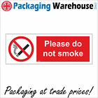 PLEASE DO NOT SMOKE SAFETY STICKER RIGID NS026 INDOOR OUTDOOR SIGN