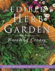 Edible Herb Garden by Rosalind Creasy Paperback Book Free Shipping!