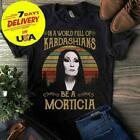 Morticia Addams In The World Full Of Kadarshians Men Black T-shirt Cotton S-5XL