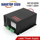 WaveTopSign MYJG-60W Co2 Laser Power Supply for Co2 Laser Engraver Cut Machine