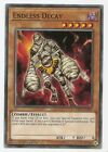 Endless Decay SR07-EN007 Common Yu-Gi-Oh Card 1st Edition New