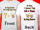 2 Sided Funny Beer Drinking T-Shirt 7 years = 1 Dog Years 14 = 2? Unisex Sm-XL
