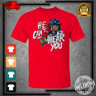 HE CAN'T HEAR YOU #13 Ronald Acuña Jr Atlanta Braves 2021 Red T-shirt