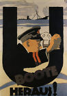 AD99 Vintage WWI German U Boat Boote Launch Propaganda War Poster Print A2 A3