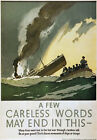 WB15 Vintage WW2 Careless Words May End In This British WWII War Poster A3