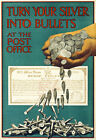 WA15 Vintage WWI Turn Your Silver In To Bullets British War Poster WW1 A1 A2 A3